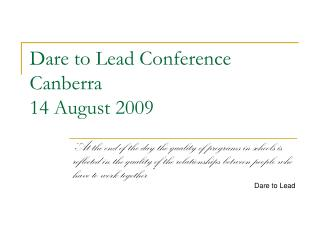 Dare to Lead Conference Canberra 14 August 2009
