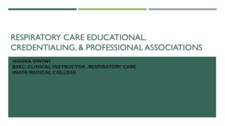 respiratory care educational, credentialing, & professional associations