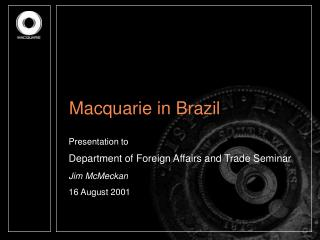 Macquarie in Brazil