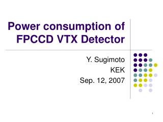 Power consumption of  FPCCD VTX Detector
