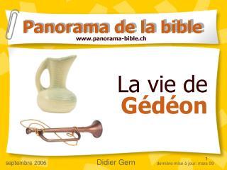La vie de  Gédéon