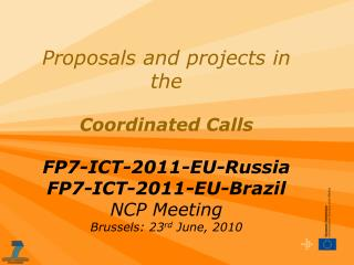 Proposals and projects in the coordinated call  FP7-ICT-2011-EU-Russia
