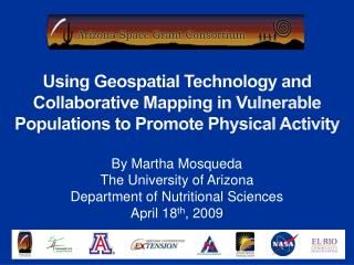 By Martha Mosqueda The University of Arizona Department of Nutritional Sciences April 18 th , 2009