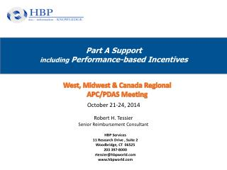 Part A Support including  Performance-based Incentives
