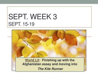 Sept. Week 3 Sept. 15-19