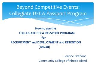 Beyond Competitive Events: Collegiate DECA Passport Program