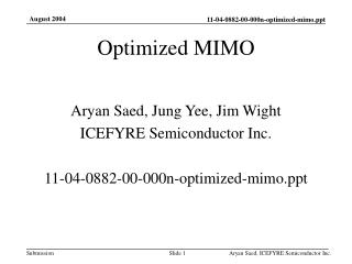 Optimized MIMO