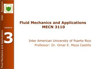 Fluid Mechanics and Applications  MECN 3110