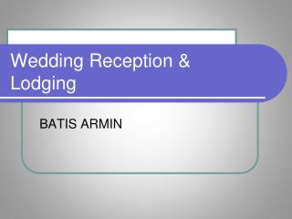 Wedding Reception & Lodging
