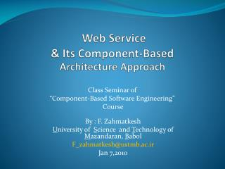 Web Service  &  Its  Component-Based Architecture Approach
