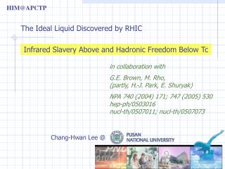 Infrared Slavery Above and Hadronic Freedom Below Tc