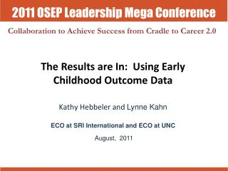 The Results are In:  Using Early Childhood Outcome Data