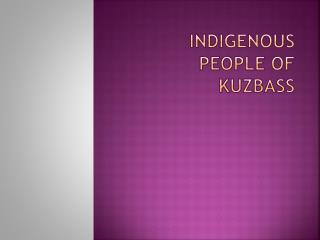 Indigenous people of   Kuzbass