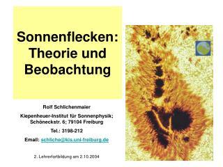 Sonnenflecken: Theorie und Beobachtung
