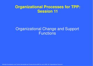 Organizational Processes for TPP: Session 11