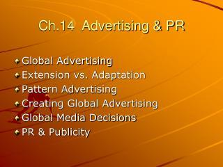 Ch.14  Advertising & PR