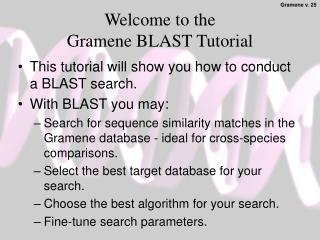 Welcome to the  Gramene BLAST Tutorial
