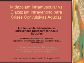Midazolam Intramuscular vs Diazepam Intravenoso para Crises Convulsivas Agudas
