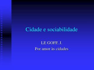 Cidade e sociabilidade