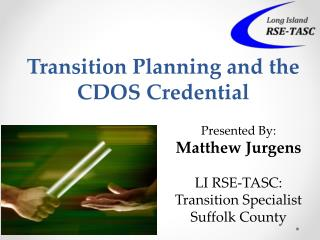 Transition Planning and the CDOS Credential