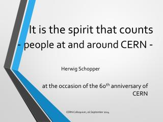 It is the spirit that counts -  people at and around CERN  -