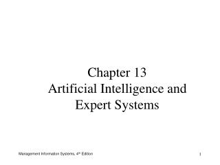 Chapter 13 Artificial Intelligence and Expert Systems