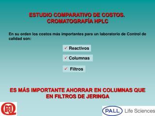 En su orden los costos m s importantes para un laboratorio de Control de calidad son: