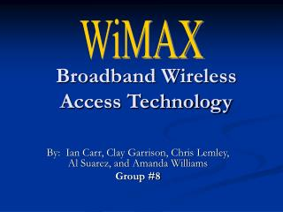 Broadband Wireless Access Technology