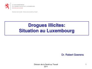 Drogues illicites: Situation au Luxembourg