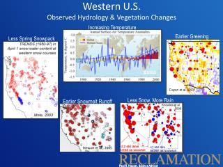 Western U.S. Observed Hydrology & Vegetation Changes