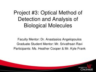Project #3: Optical Method of Detection and Analysis of Biological Molecules