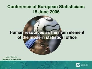 Conference of European Statisticians 15 June 2006