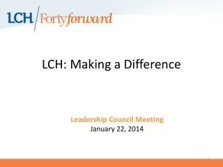 LCH: Making a Difference