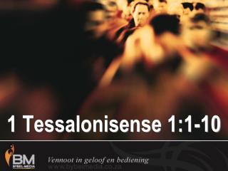 1 Tessalonisense 1:1-10