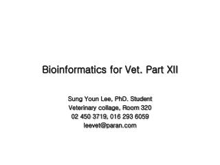 Bioinformatics for Vet. Part XII