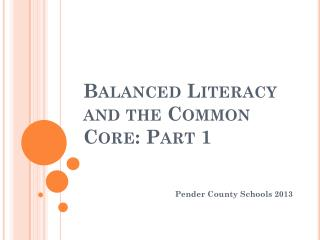 Balanced Literacy and the Common Core: Part 1