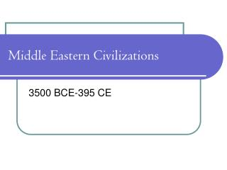 Middle Eastern Civilizations