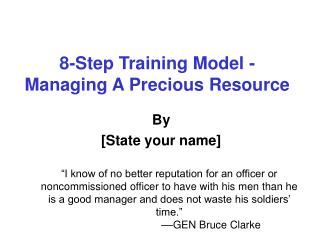 8-Step Training Model -  Managing A Precious Resource