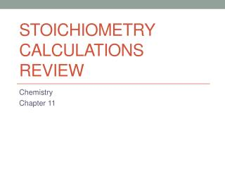 Stoichiometry Calculations Review