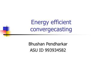 Energy efficient convergecasting