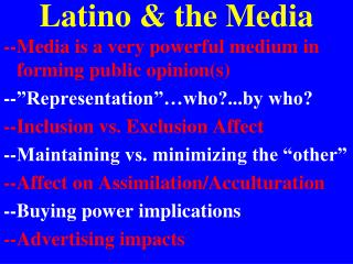 Latino & the Media
