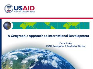 A Geographic Approach to International Development