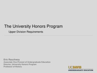 The University Honors  Program Upper Division Requirements