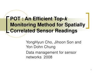 POT : An Efficient Top- k  Monitoring Method for Spatially Correlated Sensor Readings