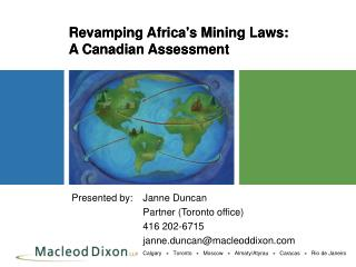 Revamping Africa's Mining Laws:  A Canadian Assessment