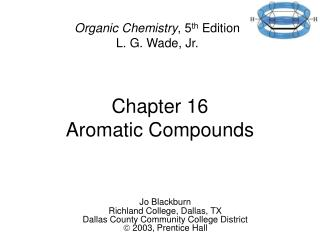 Chapter 16 Aromatic Compounds