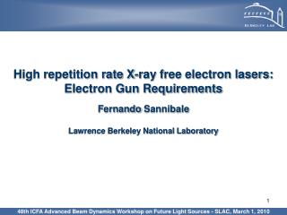 High repetition rate X-ray free electron lasers: Electron Gun Requirements
