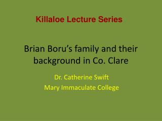 Brian Boru's family and their background in Co. Clare