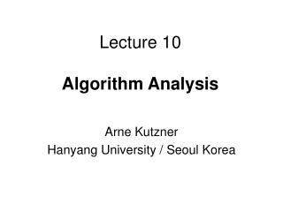 Lecture 10 Algorithm Analysis