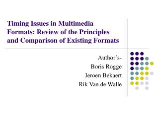 Timing Issues in Multimedia Formats: Review of the Principles and Comparison of Existing Formats